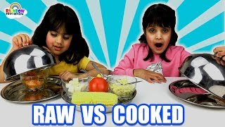 RAW vs COOKED FOOD CHALLENGE with Baby Cutie and Ashu