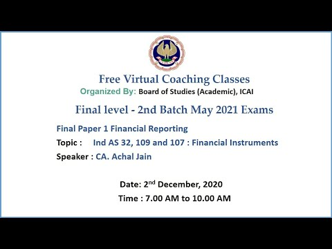 Final Paper 1 FR Topic: Ind AS 32, 109 and 107 Morning Session Date: 2-12-2020