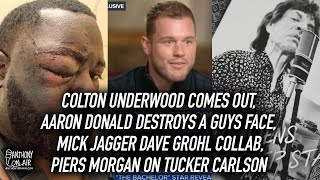 Colton Underwood Comes Out, Aaron Donald Destroys A Guys Face, Mick Jagger Dave Grohl Collab