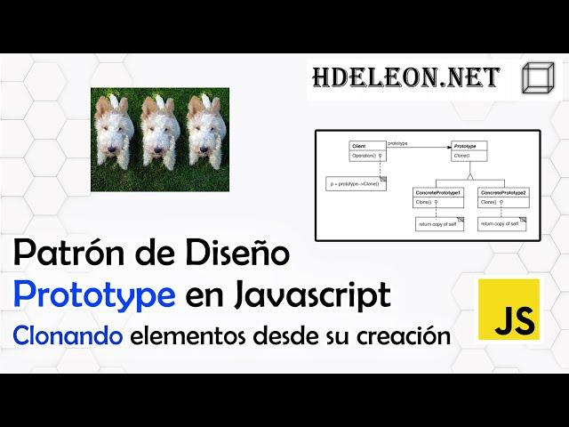 Patrón de diseño Prototype en javascript, creando objetos a partir de otros ya existentes