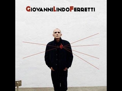 Giovanni Lindo Ferretti - Annarella