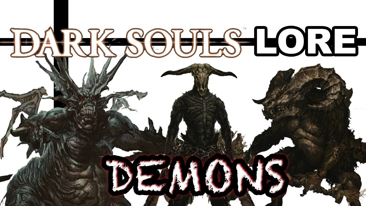 guardians of chaos dark souls lore demons youtube