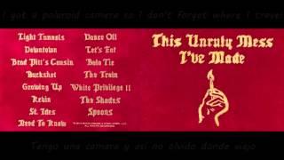 Macklemore & Ryan Lewis - The Train  Lyrics ES / EN This unruly mess i've made