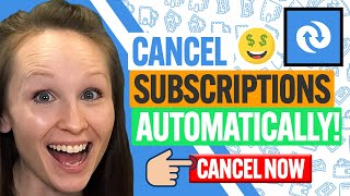 How To Quickly Find \u0026 Cancel All Unwanted Subscriptions Automatically Netflix Amazon \u0026 More