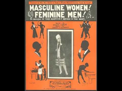 Irving Kaufman ~ Masculine Women... Feminine Men....  (1926)