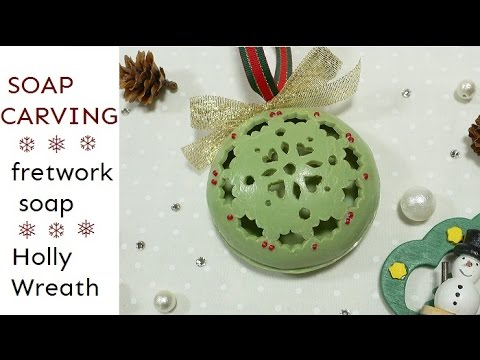 Soap carving fretwork soap holly wreath how to make christmas