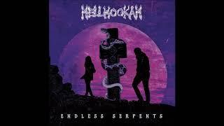 Hellhookah  - Endless Serpents (Full Album 2015)