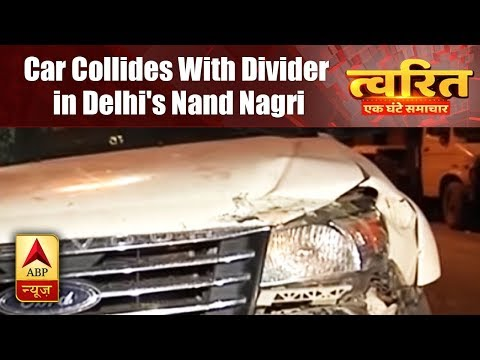 Twarit: Car collides with divider in Delhi's Nand Nagri area, driver dies on the spot
