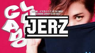 MINMI - イマガイイ ft. JP THE WAVY (Claudio Edit)