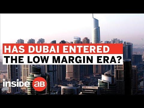 Has Dubai entered a low margin era?