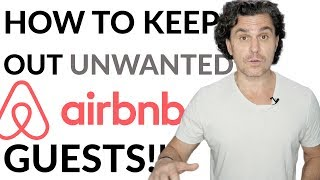 Gambar cover How to Keep OUT Unwanted Airbnb Guests!!