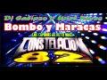 BOMBO Y MARACAS AL ESTILO DE DJ CALIPZO Y SONIDO CONSTELACION 82 DISFRUTA LA MUSICA HECHA PARA TI