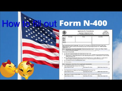 How To Apply For U.S Citizenship Form N-400? Part 1