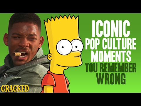 Iconic Pop Culture Moments You Remember Wrong