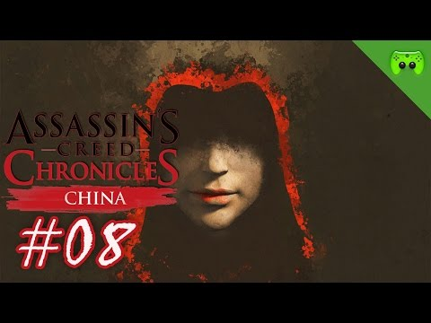 Assassins Creed Chronicles: China # 08 - « Alles brennt! » Let's Play AC: China| FULLHD
