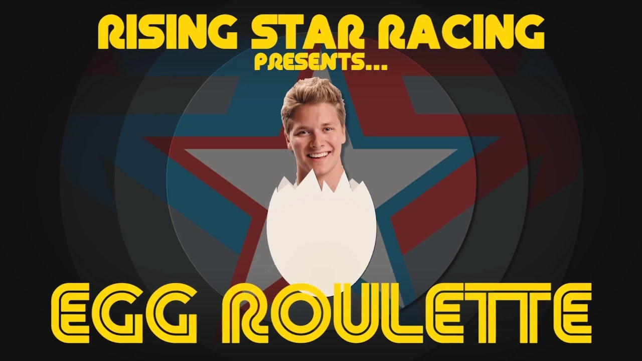 Rising Star Racing Egg Russian Roulette - YouTube