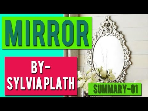 Mirror by sylvia plath mirror explanation in hindi for Mirror sylvia plath