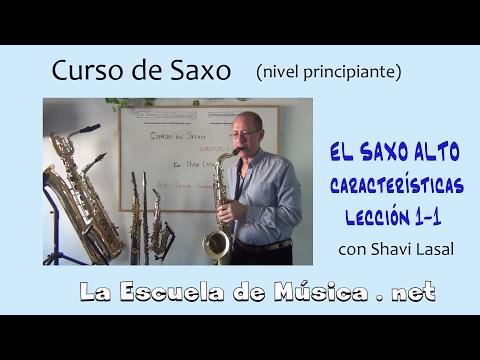 Como tocar el saxo alto - Características - Lección 1-1