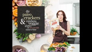 How to Cook Like a Food Stylist | Paleo Cassava Crackers with Bob