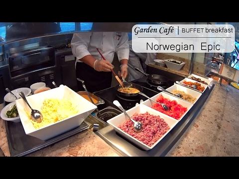 Refurbished Norwegian Epic | Breakfast Buffet in Garden Café. Complete tour.