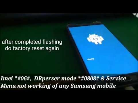06# imei *#0808# DRperser mode *#0*# Service menu not working for