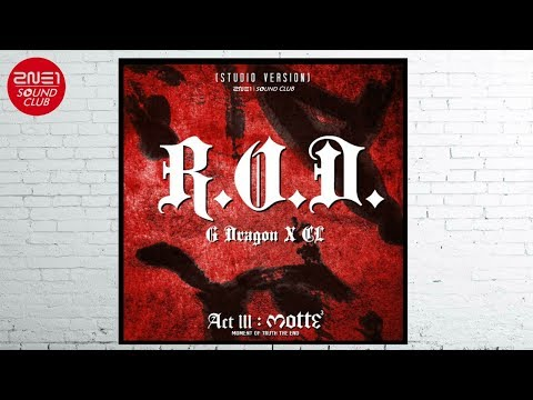 G DRAGON X CL - R.O.D. (Studio Version) (ACT III: M.O.T.T.E. World Tour 2017)