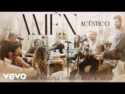 Ricardo Montaner, Camilo, Mau y Ricky, Evaluna Montaner - Amén (Acústico)