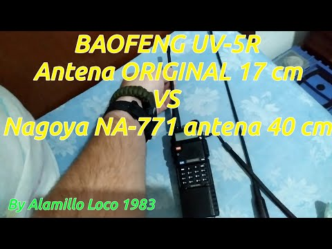 Baofeng UV-5R ANTENA ORIGINAL vs Nagoya NA-771