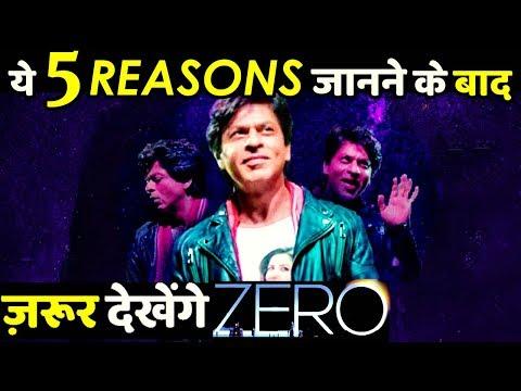 Here Are 5 Amazing Reasons To Watch Shah Rukh Khan Zero