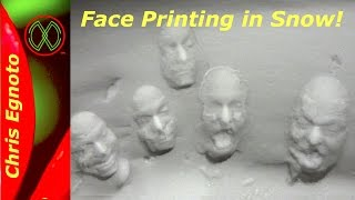 Printing Faces in the Snow!!!  You have to try it, loads of fun!