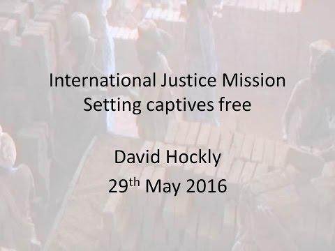 Setting Captives Free  - International Justice Mission
