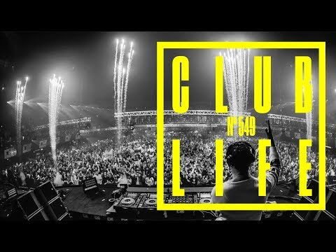 ClubLife by Tiësto Podcast 549 - First Hour