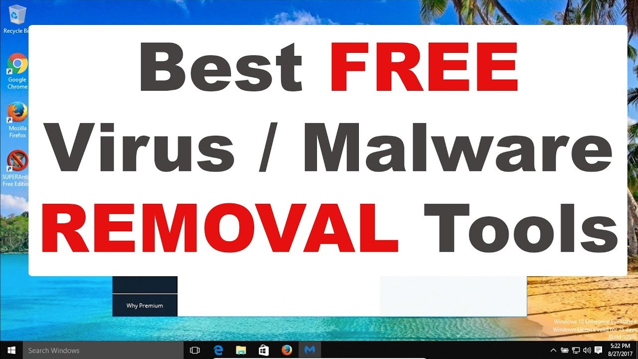 Best Free Malware Virus Removal Tools 2017 Computer Security Youtube