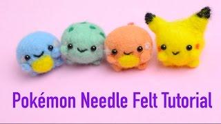 Kawaii DIY: How to Needle Felt Pikachu, Squirtle, Charmander, and Bulbasaur