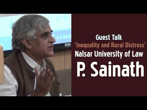 Guest Talk | P. Sainath | 'Inequality and Rural Distress' | Nalsar University of Law