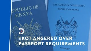 Kenyans on Twitter share their frustrations over passport application requirements