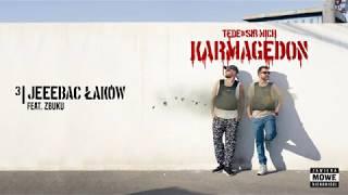 TEDE & SIR MICH - JEEEBAĆ ŁAKÓW feat. ZBUKU / KARMAGEDON