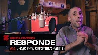 RECLovers Responde #04 VEGAS PRO - Sincronizar Audio