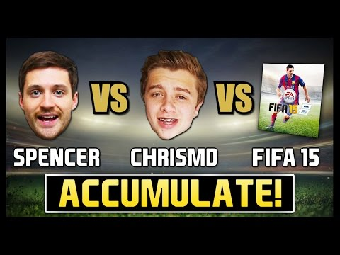 SPENCER vs CHRISMD vs FIFA 15 - Accumulate