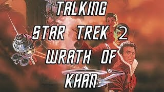 Talking Star Trek II: Wrath Of Khan