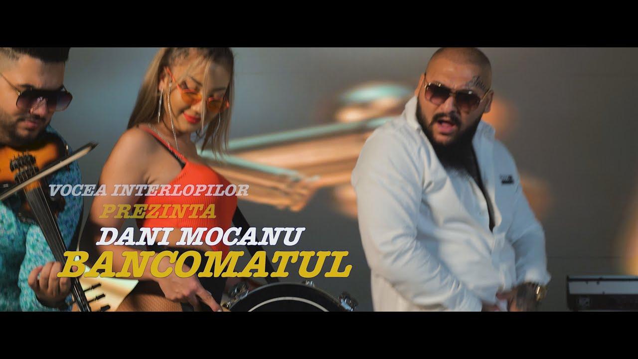 Dani Mocanu - Bancomatul | Official Video