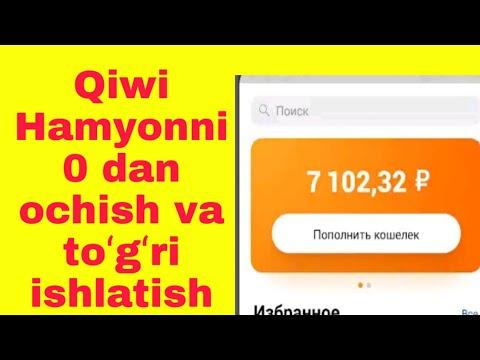 💯Qiwi Hamyonni 0 Dan Ochish Va Toʻgʻri Ishlatish Sirlari
