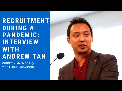 Recruiting and Retrenchment During COVID-19. Interview With Andrew Tan, Country Manager @Wantedly SG