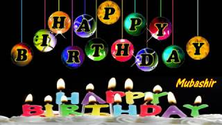 Mubashir Happy Birthday Song With Name - Mubashir Happy Birthday Song -  Happy Birthday Song