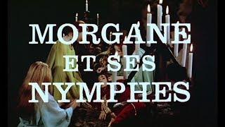 Video Morgane et ses nymphes (1971) Bande annonce ciné française download MP3, 3GP, MP4, WEBM, AVI, FLV Desember 2017