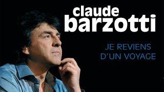 Claude Barzotti - Plus jamais seul (live officiel)