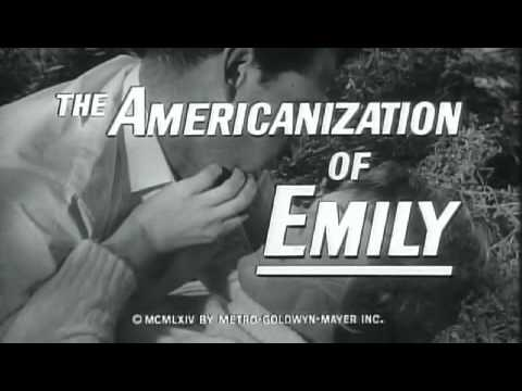 Americanization of Emily, The   Original