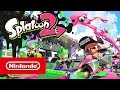 Splatoon 2 - Nintendo Switch Trailer