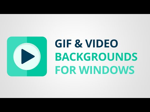 How to set GIF or Video as Background on Windows