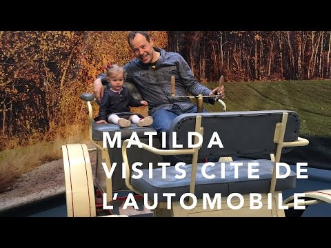 Matilda visits Cite de l'Automobile
